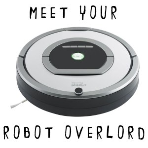 Roomba Robots have failed to excite the imagination of apocalyptic cults anywhere.